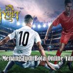 Peluang Menang Judi Bola Online Yang Tepat